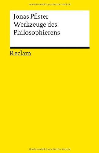 - Werkzeuge des Philosophierens
