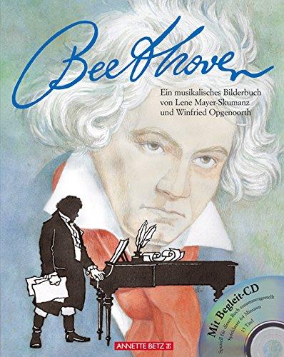 Mayer-Skumanz, Lene / Opgenoorth, Winfried - Ludwig van Beethoven: Ein musikalisches Bilderbuch