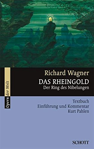 Pahlaen, Kurt - Das Rheingold: Der Ring des Nibelungen. WWV 86 A. Textbuch/Libretto