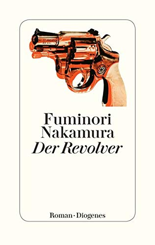 Nakamura, Fuminori - Der Revolver
