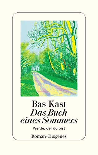 Kast, Bas - Das Buch eines Sommers