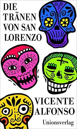Alfonso, Vincente - Die Tränen von San Lorenzo