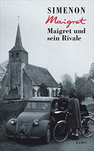 Simenon, Georges - Maigret und sein Rivale
