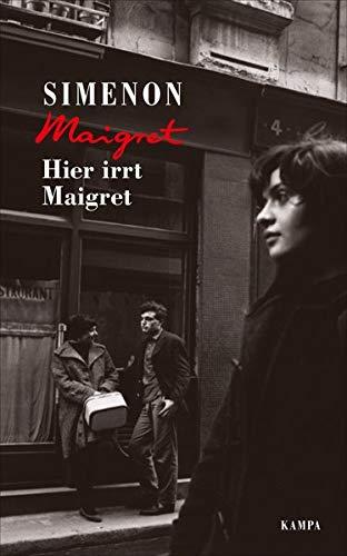 Simenon, Georges, Moritz, Rainer - Hier irrt Maigret (Georges Simenon: Maigret)
