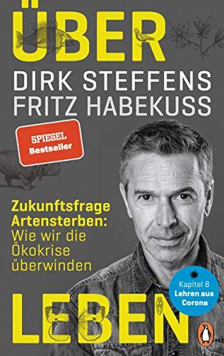 Steffens, Dirk / Habekuss, Fritz - Über Leben