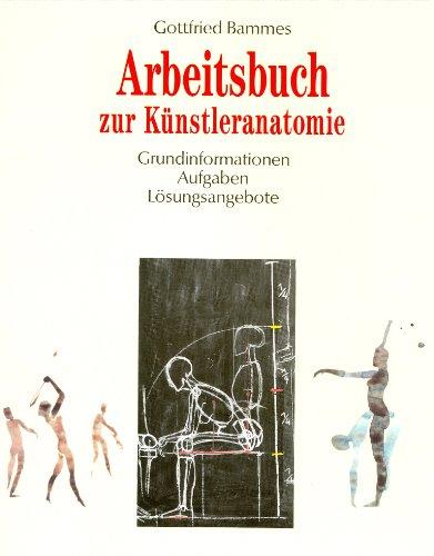 Bammes, Gottfried - Arbeitsbuch zur Künstleranatomie