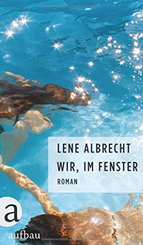 Albrecht, Lene - Wir, im Fenster