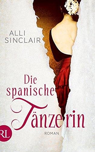 Sinclair, Alli - Die spanische Tänzerin