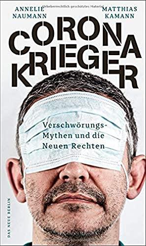 Naumann, AMelie / Kamann, Matthias - Corona-Krieger