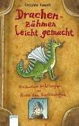 Cowell, Cressida - Drachenzähmen leicht gemacht: Ein Handbuch für Wikinger von Hicks dem Hartnäckigen