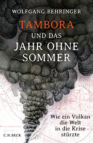 Behringer, Wolfgang - Tambora und das Jahr ohne Sommer