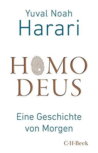- Homo Deus: Eine Geschichte von Morgen