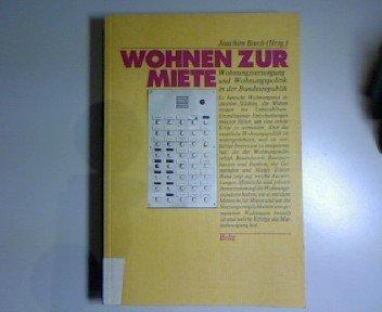 Brech, Joachim (HG) - Wohnen zur Miete. Wohnungsversorgung und Wohnungspolitik in der Bundesrepublik
