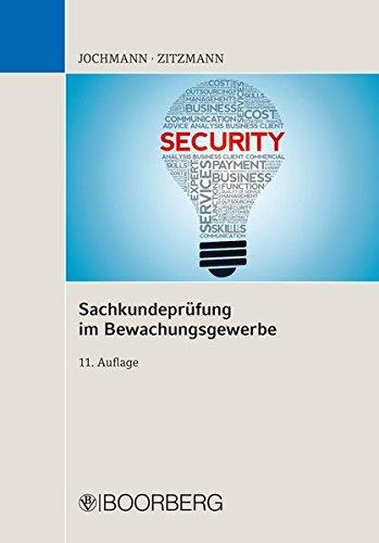 Jochmann, Ulrich - Sachkundeprüfung im Bewachungsgewerbe