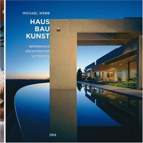 Webb, Michael - Haus Bau Kunst