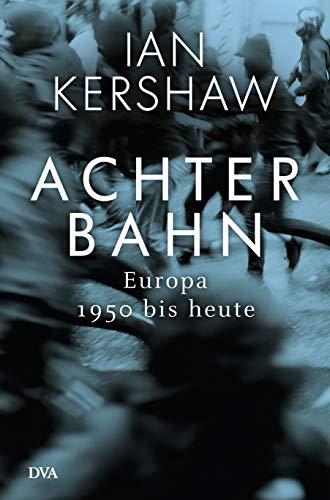 Kershaw, Ian - Achterbahn