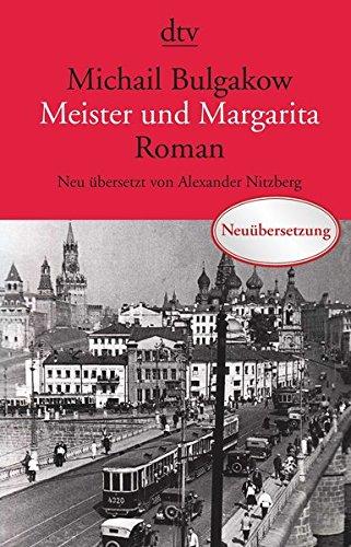 Bulgakow, Michail - Meister und Margarita: Roman