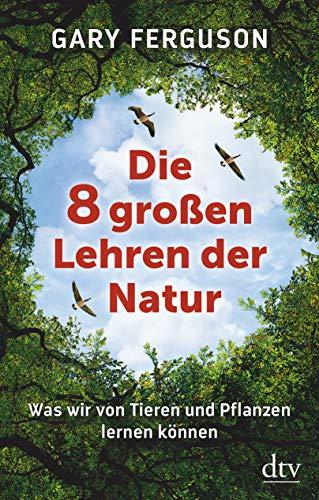 Freguson, Gary - Die acht großen Lehren der Natur