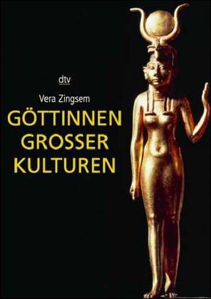 Zingsern, Vera - Göttinnen großer Kulturen