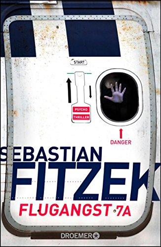 Fitzek, Sebastian - Flugangst 7A