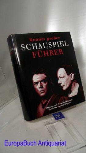 -- - Knaurs Großer Schauspielführer
