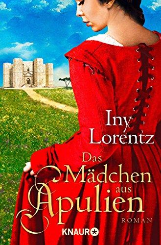 Lorentz, Iny - Das Mädchen aus Apulien