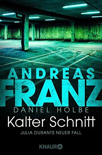 Franz, Andreas - Kalter Schnitt (Julia Durant 17)
