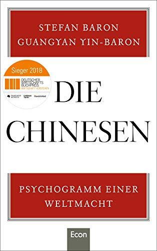 - Die Chinesen: Psychogramm einer Weltmacht