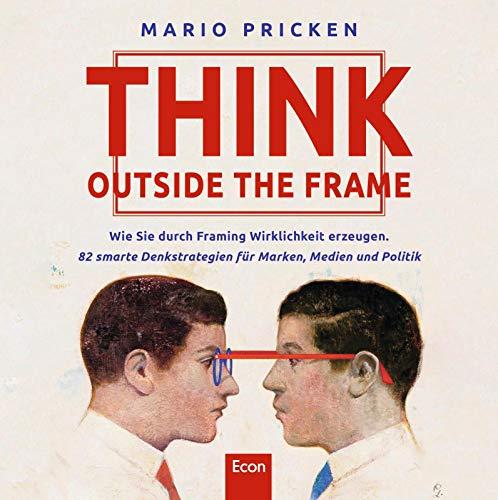 Pricken, Mario - Think Outside the Frame