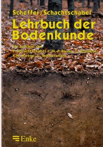 Scheffer, Fritz / Schachtschabel, P. - Lehrbuch der Bodenkunde