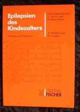 Jacobi, G. / Meier-Ewert, K. (HG.) - Epilepsien des Kindesalters. Therapie und Prognose