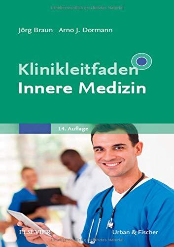 Braun / Dormann - Klinikleitfaden Innere Medizin