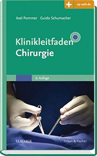 Pommer, Axel / Schumacher, Guido - Klinikleitfaden Chirurgie