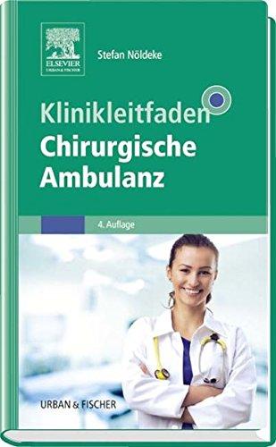 Nöldeke, Stefan - Klinikleitfaden Chirurgische Ambulanz