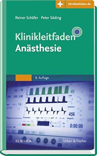 Schäfer, Reiner / Söding, Peter - Klinikleitfaden Anästhesie: Mit Zugang zur Medizinwelt
