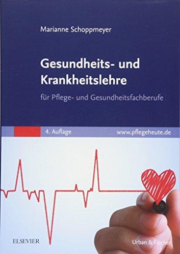 Schoppmeyer, Marianne - Gesundheits- und Krankheitslehre: für Pflege- und Gesundheitsfachberufe