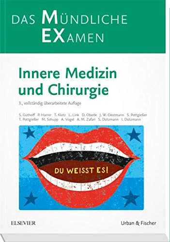 Güthoff, Sonja - MEX Das Mündliche Examen: Innere Medizin und Chirurgie (MEX - Mündliches EXamen)
