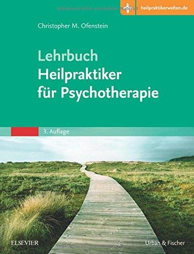 - Lehrbuch Heilpraktiker für Psychotherapie: Mit Zugang zur Medizinwelt