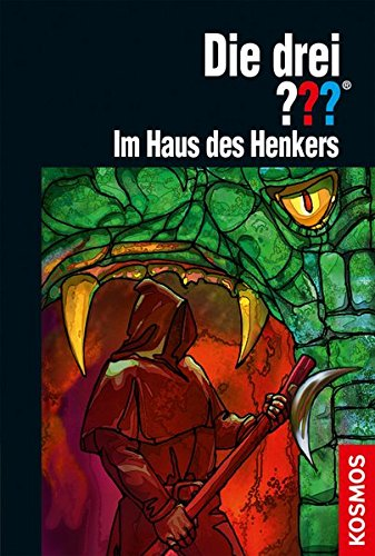 Sonnleitner, Marco - Die drei ???:  Im Haus des Henkers