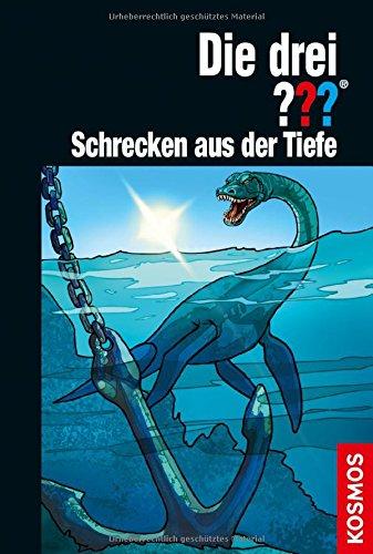 Sonnleitner, Marco - Die drei ???: Schrecken aus der Tiefe