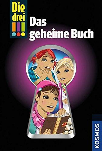 Sol, Mira - Die drei !!!: Das geheime Buch