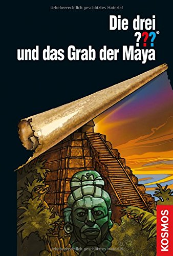 Marx, André - Die drei ??? und das Grab der Maya