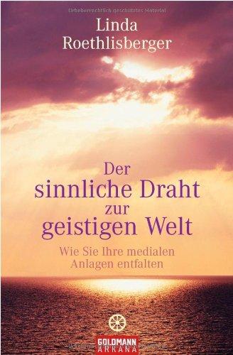 Roethlisberger, Linda - Der sinnliche Draht zur geistigen Welt
