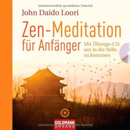 zen meditation f r anf nger mit bungs cd um in die stille zu kommen gebraucht silver disc. Black Bedroom Furniture Sets. Home Design Ideas