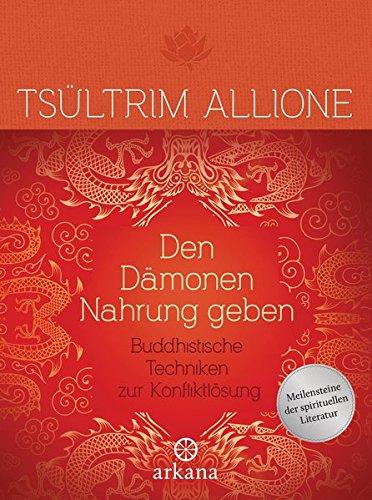 Allione, Tsültrim - Den Dämonen Nahrung geben