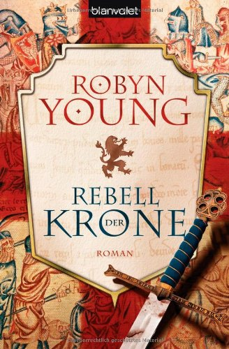 Young, Robin - Rebell der Krone