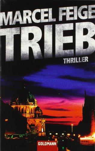 Feige, Marcel - Trieb