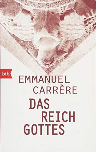 Carrere, Emmanuel - Das Reich Gottes