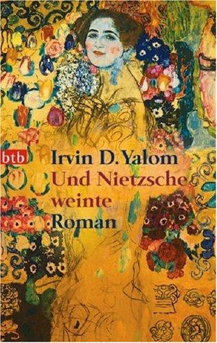 Yalom, Irvin D. - Und Nietzsche weinte