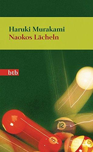 Murakami, Haruki - Naokos Lächeln: Nur eine Liebesgeschichte